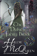 The Duke's Fiery Bride-- Hildie McQueen
