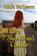 Where the Four Winds Collide -- Hildie McQueen